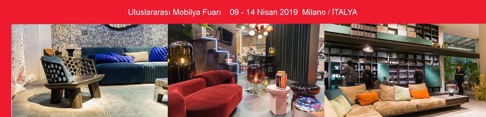 İTALYA / Milano MOBİLYA FUARI 09-14 NİSAN 2019